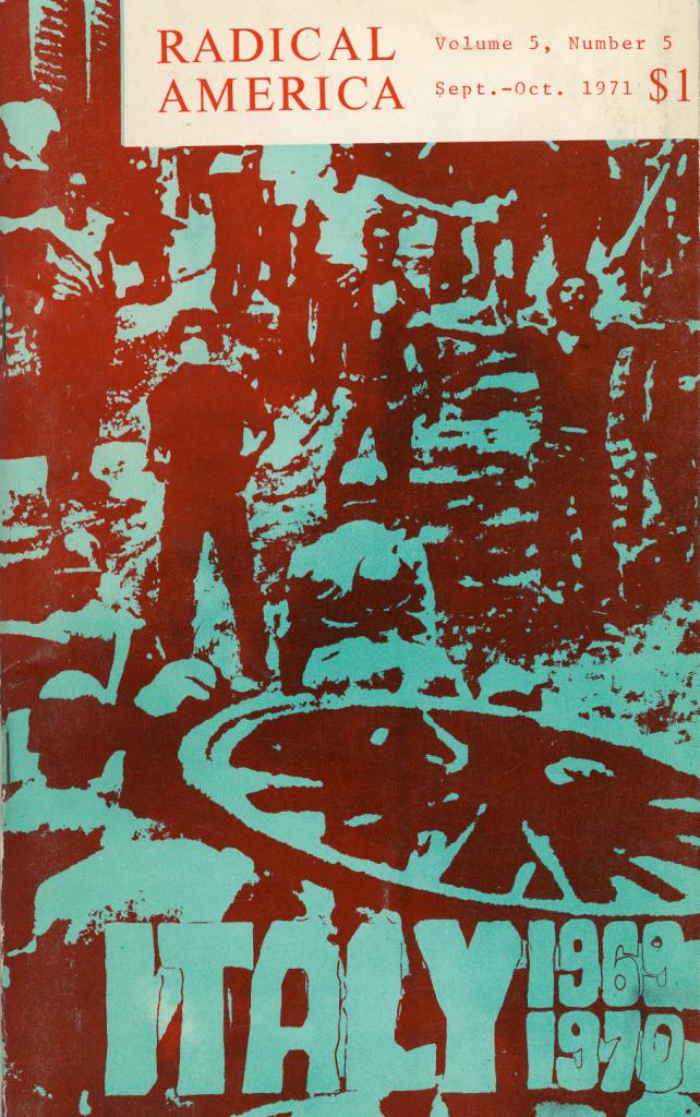 Radical America 5, no. 5 (September-October 1971).