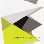 Cyber-Proletariat: an Interview with Nick Dyer-Witheford