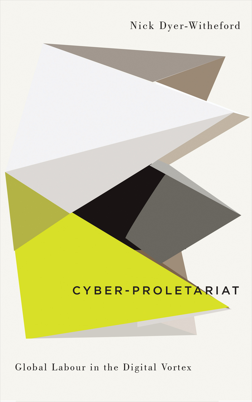 Cycles and Circuits of Struggle in High Technology Capitalism Cyber-Marx